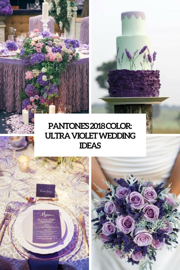 Pantones 2018 color ultra violet wedding ideas cover lunan eventos pantones 2018 color ultra violet wedding ideas cover lunan eventos assessoria e cerimonial junglespirit Gallery